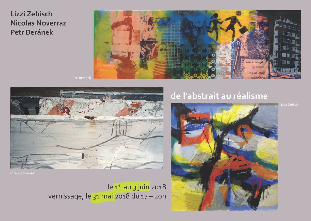De l'abstrait au réalisme : Lizzi Zebisch – Nicolas Noverraz – Petr Beránek