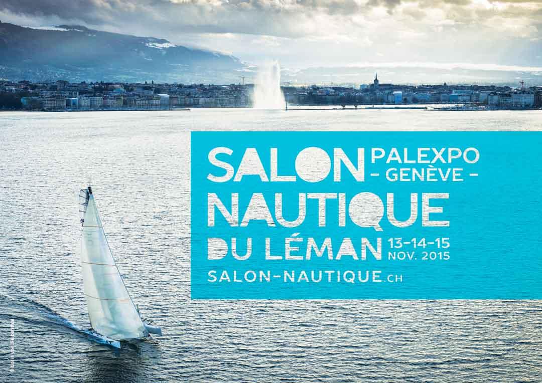Salon nautique du Léman : Palexpo – Genève, 13-15 novembre 2015